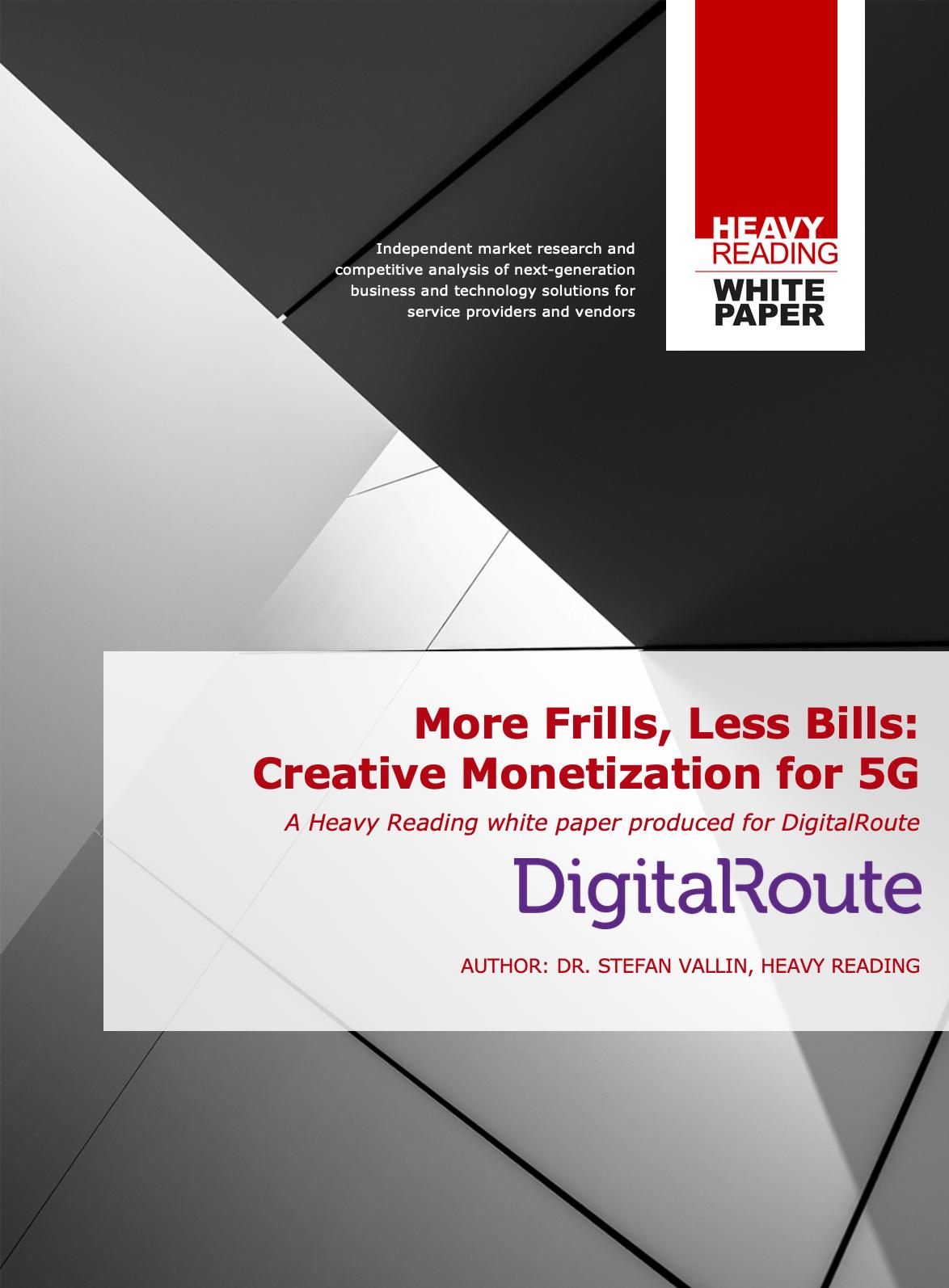 More Frills, Less Bills: Creative Monetization for 5G White Paper